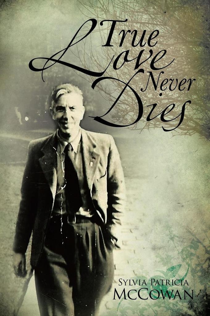True Love Never Dies als Taschenbuch