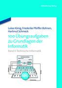 100 Übungsaufgaben zu Grundlagen der Informatik 2