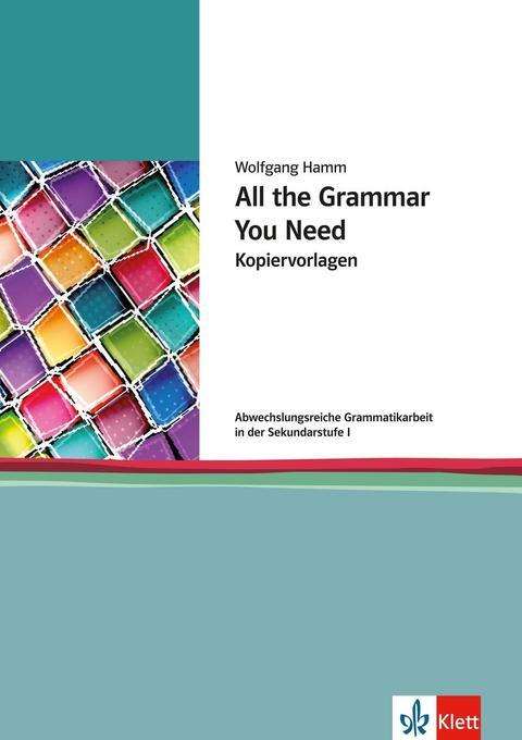 All the Grammar You Need als Buch (gebunden)