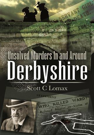 Unsolved Murders in and Around Derbyshire als eBook epub