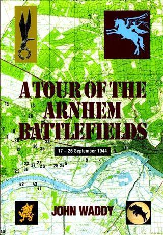 Tour of the Arnhem Battlefields als eBook Downl...