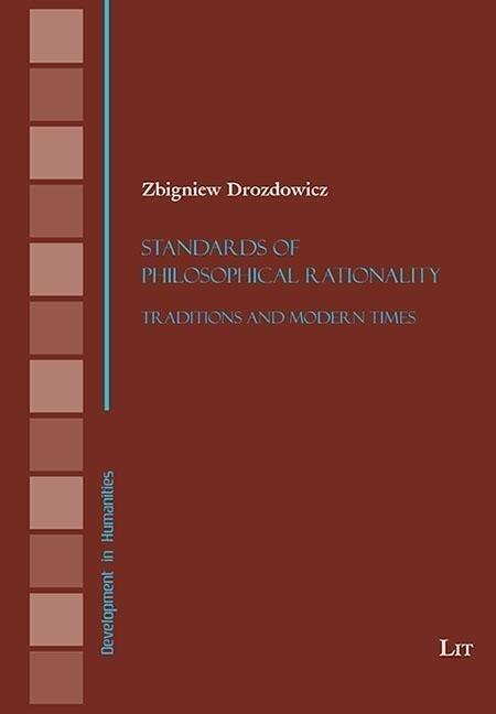 Standards of Philosophical Rationality als Taschenbuch von