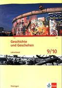 Geschichte und Geschehen. Ausgabe für Thüringen. Lehrerband 9./10. Klasse