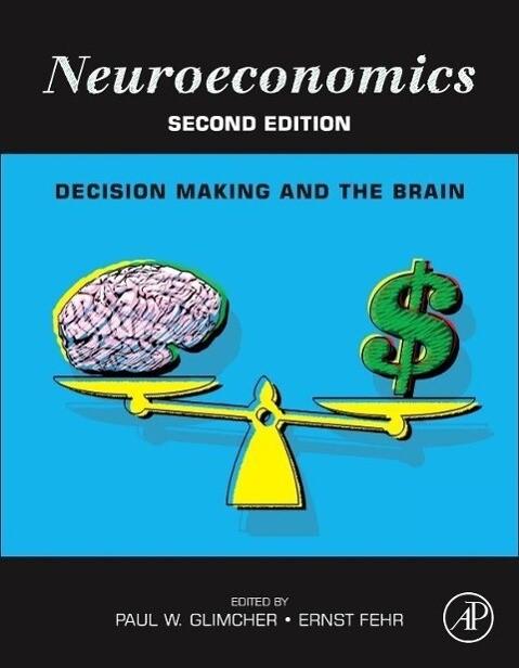 Neuroeconomics als Buch von Paul W. Glimcher
