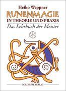Runenmagie in Theorie und Praxis