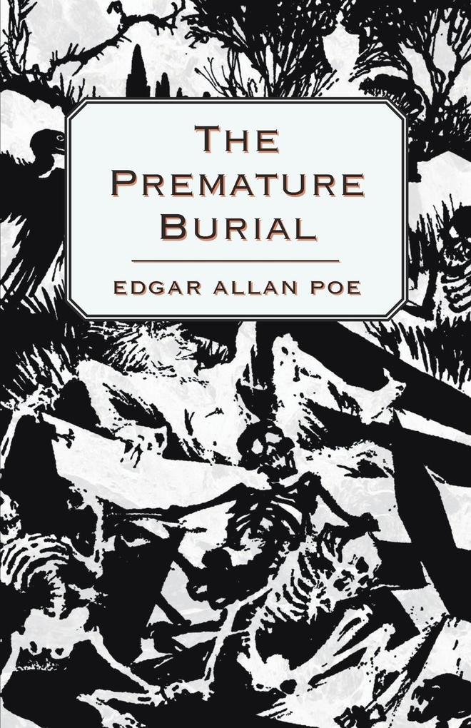 The Premature Burial als Taschenbuch