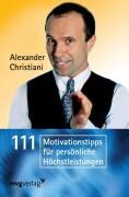 111 Motivationstipps für persönliche Höchstleistungen