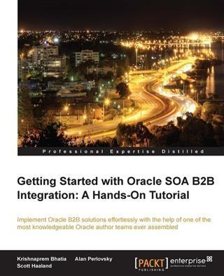 Getting Started with Oracle SOA B2B Integration...