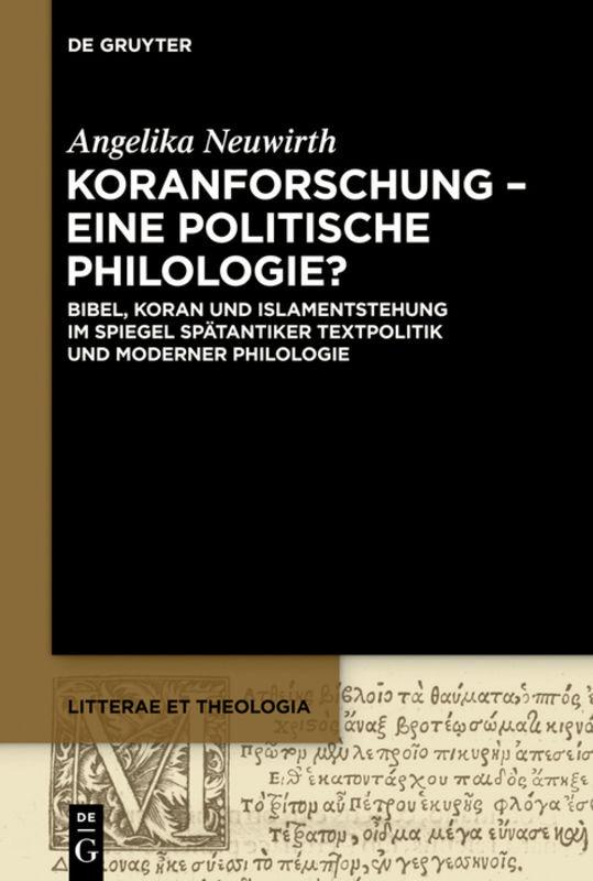 Koranforschung - eine politische Philologie? als Taschenbuch