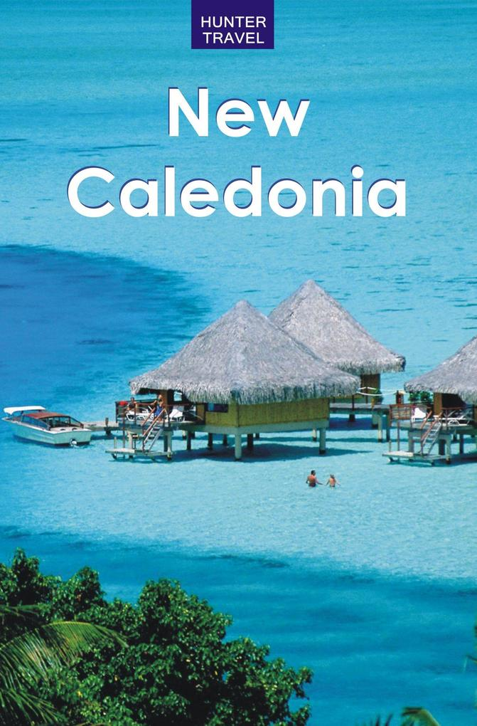 New Caledonia als eBook Download von Thomas Booth
