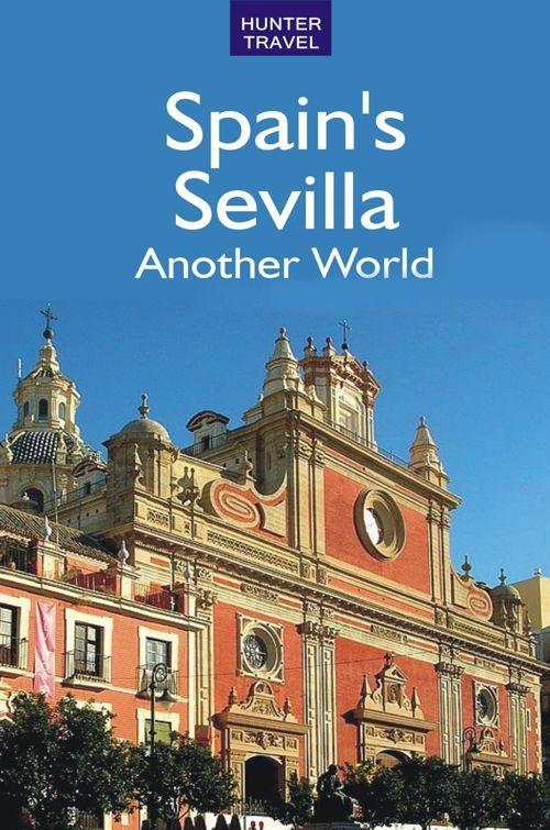 Spain´s Sevilla - Another World als eBook Downl...
