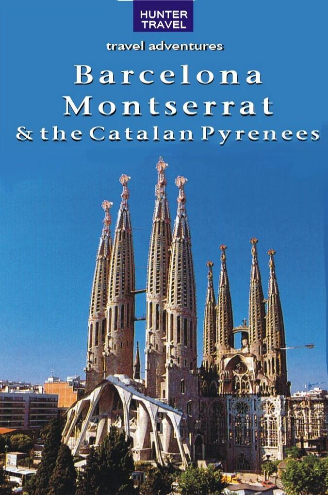 Barcelona, Montserrat & the Catalan Pyrenees 2n...