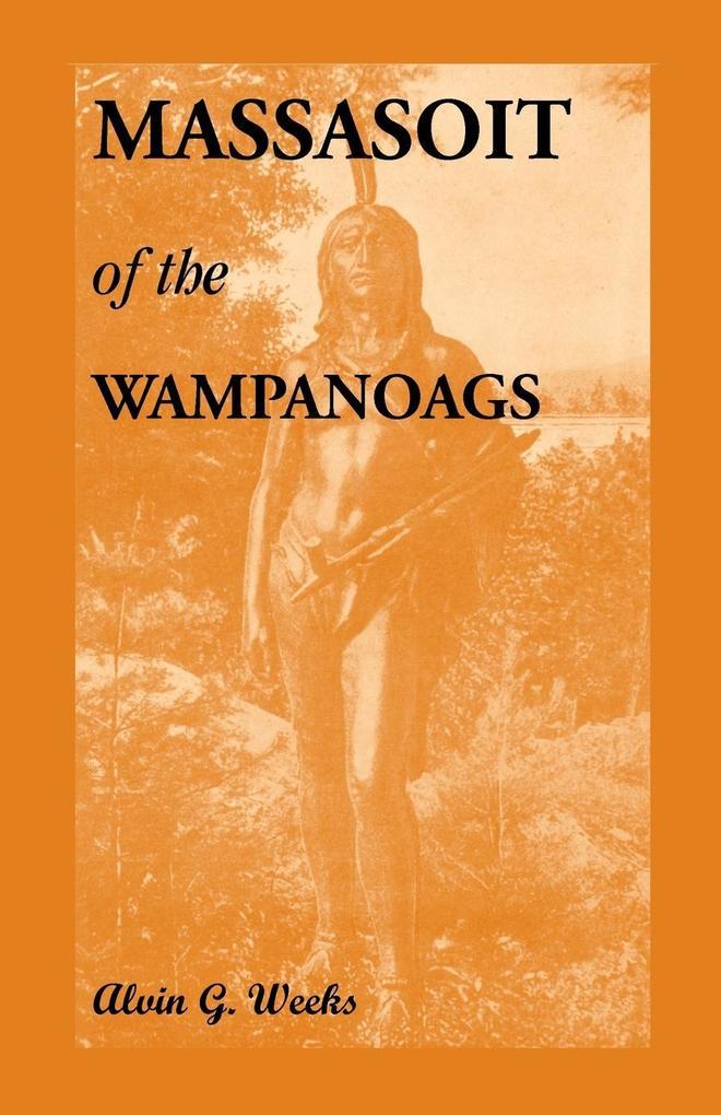 Massasoit of the Wampanoags als Taschenbuch