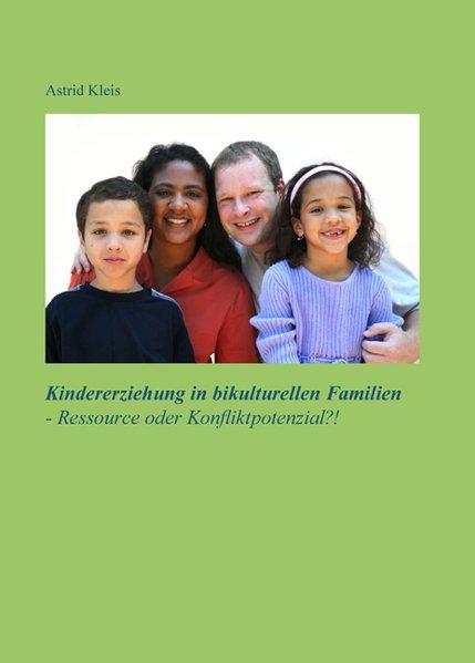Kindererziehung in bikulturellen Familien - Res...