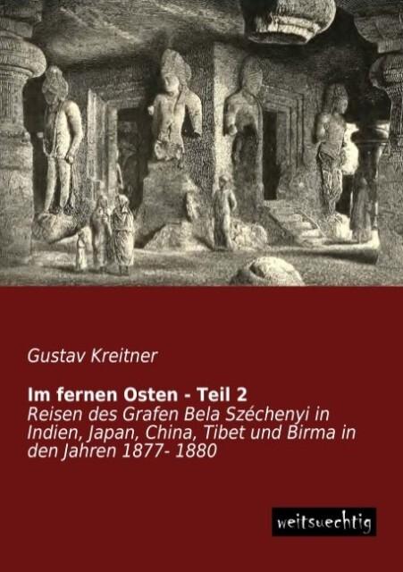 Im fernen Osten - Teil 2 als Buch von Gustav Kr...