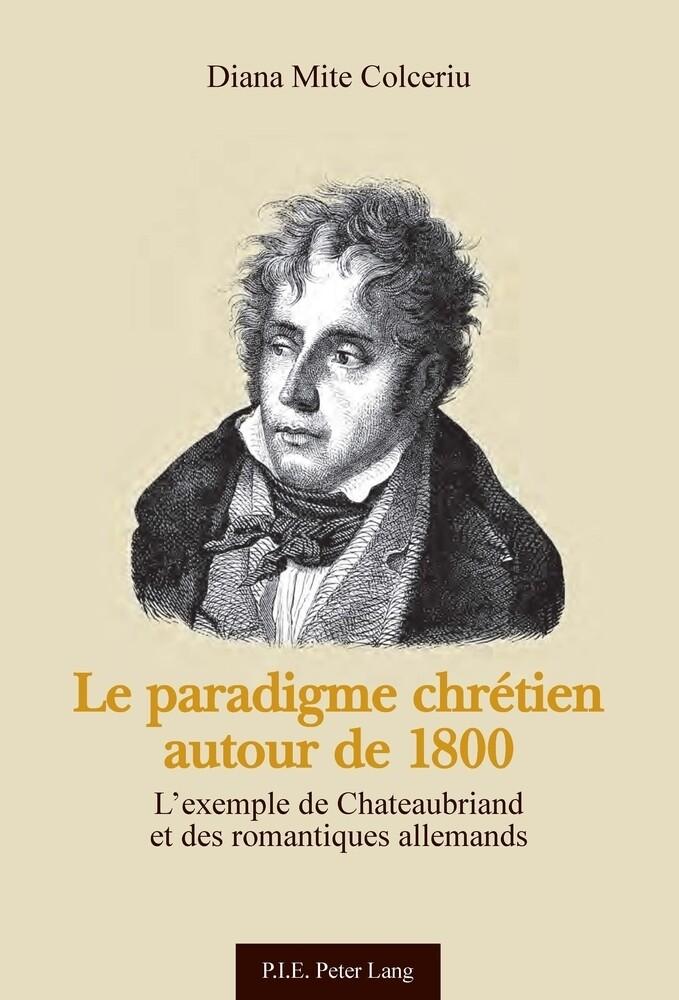 Le paradigme chrétien autour de 1800 als Buch (gebunden)