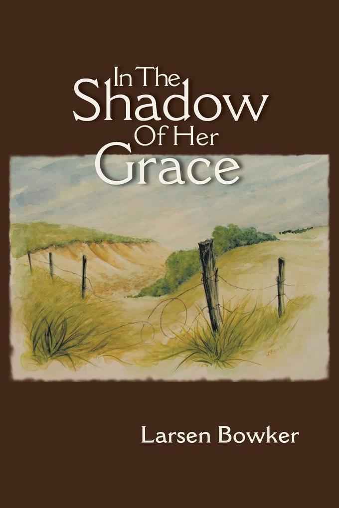 In the Shadow of Her Grace als Buch (gebunden)