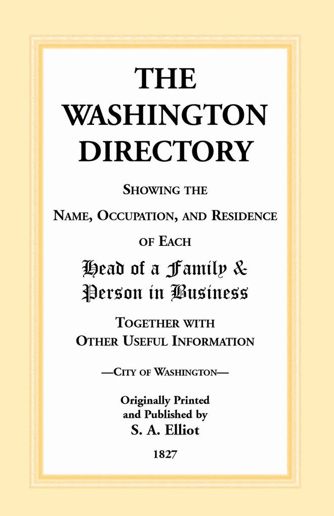 The Directory of Washington, D.C. - 1827 als Taschenbuch