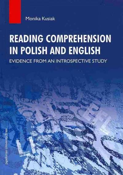 Reading Comprehension in Polish and English - Evidence from an Introspective Study als Taschenbuch