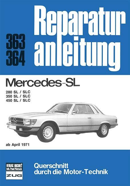 Mercedes 280 / 350 / 450 / SL / SLC als Buch