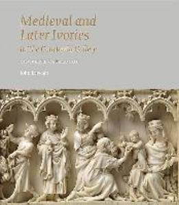 Medieval and Later Ivories in the Courtauld Gallery als Buch (gebunden)