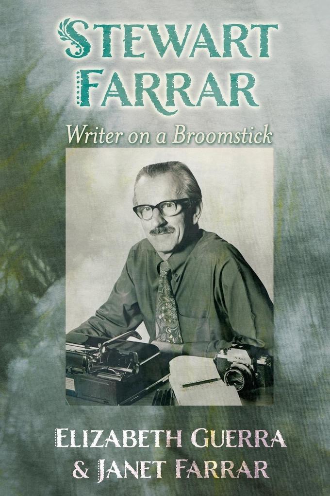 Stewart Farrar: Writer on a Broomstick als Taschenbuch