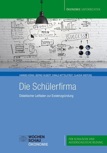 Die Schülerfirma als Buch von Hannes König, Ber...