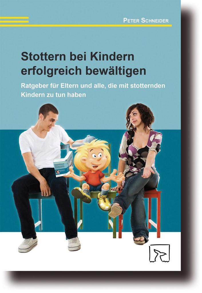 Stottern bei Kindern erfolgreich bewältigen als Buch (geheftet)