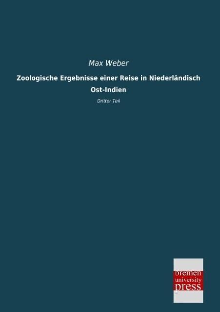 Zoologische Ergebnisse einer Reise in Niederländisch Ost-Indien als Buch (gebunden)