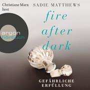 Fire After Dark, Folge 3: Gefährliche Erfüllung