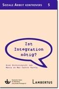 Ist Integration nötig?