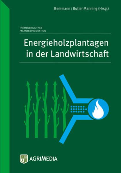 Energieholzplantagen in der Landwirtschaft als ...