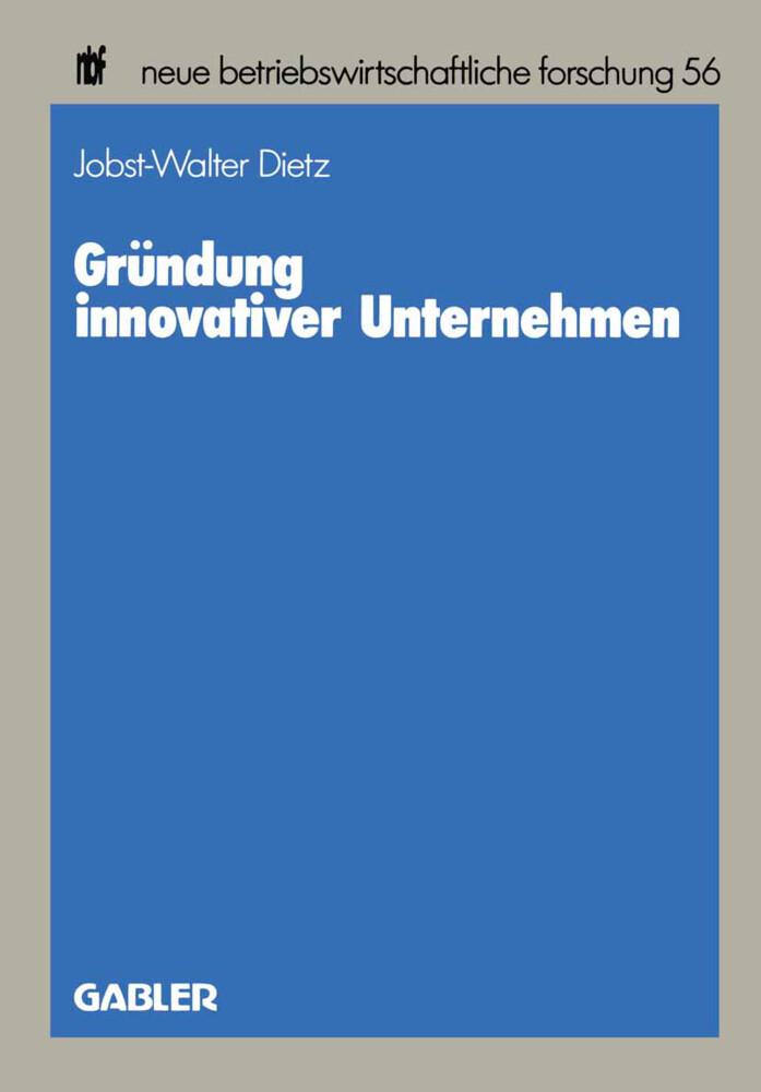 Gründung innovativer Unternehmen als Buch von J...