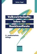 Volkswirtschaftslehre für Bankkaufleute