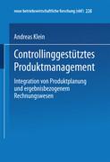 Controllinggestütztes Produktmanagement