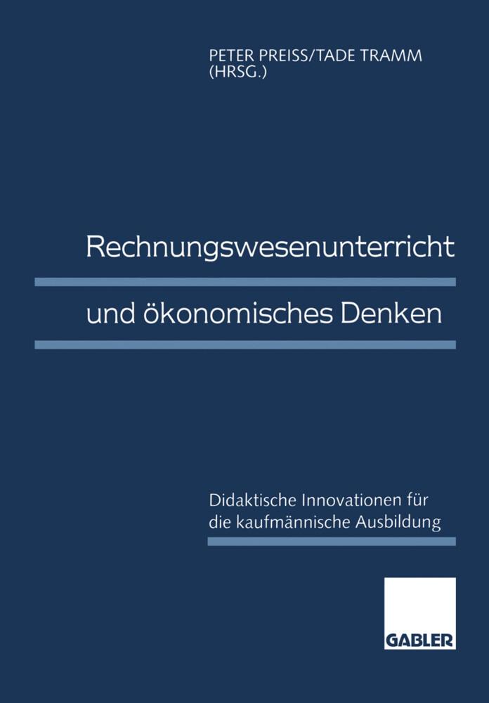 Rechnungswesenunterricht und ökonomisches Denken als Buch (gebunden)