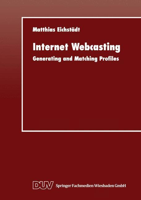 Internet Webcasting als Buch von Matthias Eichs...