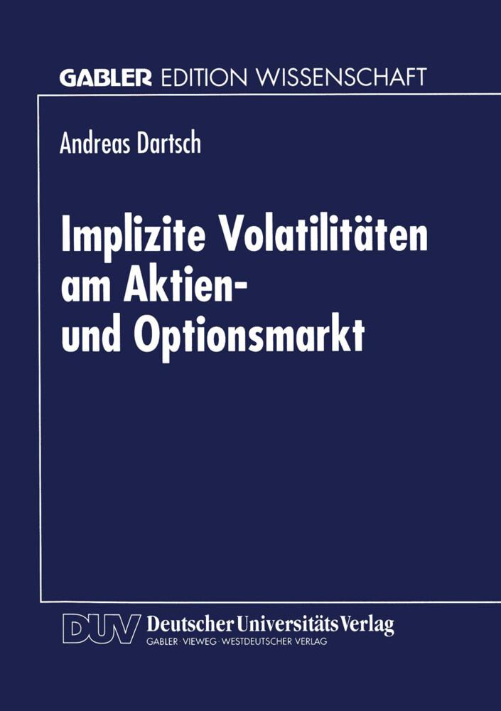 Implizite Volatilitäten am Aktien- und Optionsm...