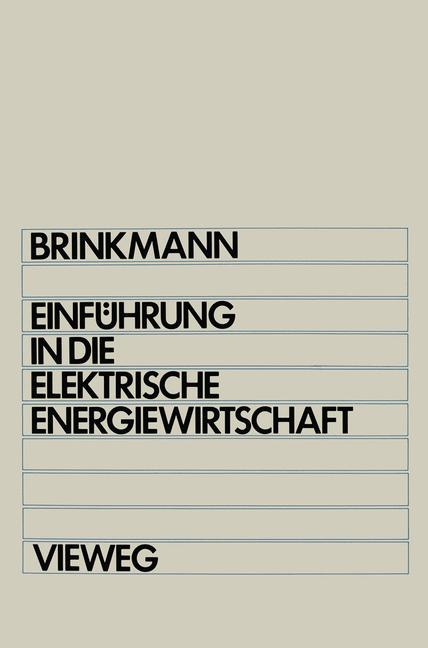 Einführung in die elektrische Energiewirtschaft...