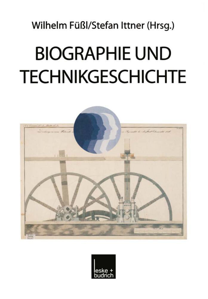 Biographie und Technikgeschichte als Buch von