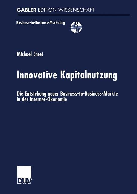 Innovative Kapitalnutzung als Buch von Michael ...