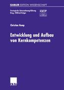 Entwicklung und Aufbau von Kernkompetenzen
