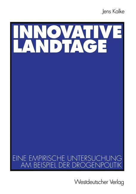 Innovative Landtage als Buch von Jens Kalke