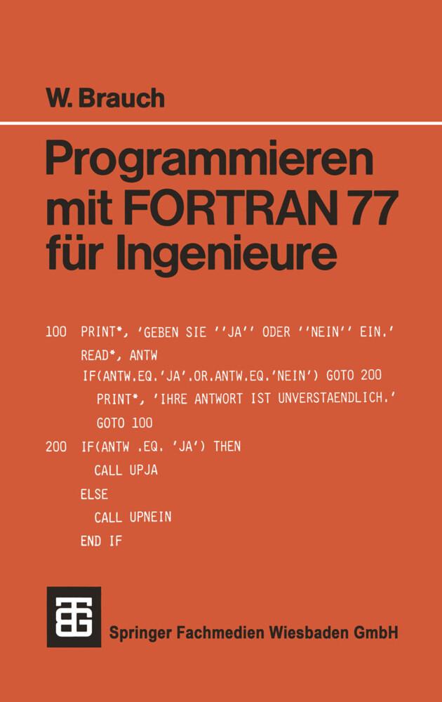 Programmieren mit FORTRAN 77 für Ingenieure als...