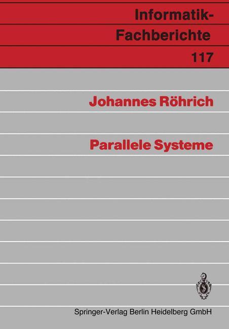 Parallele Systeme als Buch von Johannes Röhrich