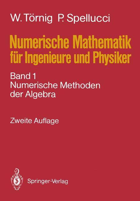 Numerische Mathematik für Ingenieure und Physik...