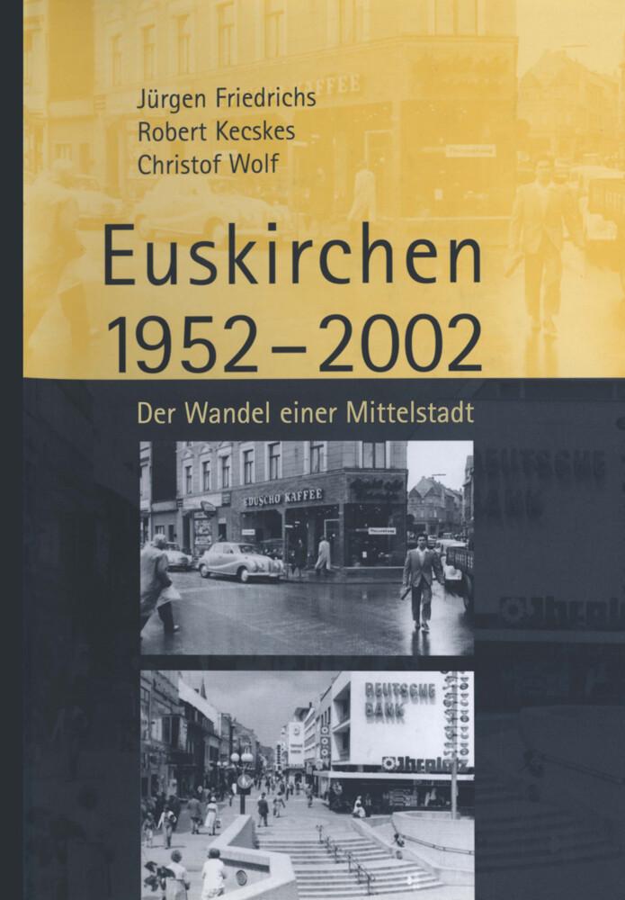 Euskirchen 1952-2002 als Buch von Juergen Fried...