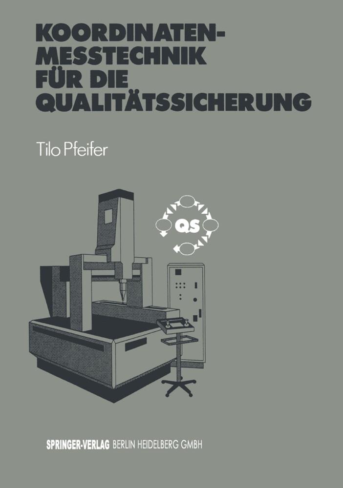 Koordinatenmeßtechnik für die Qualitätssicherun...