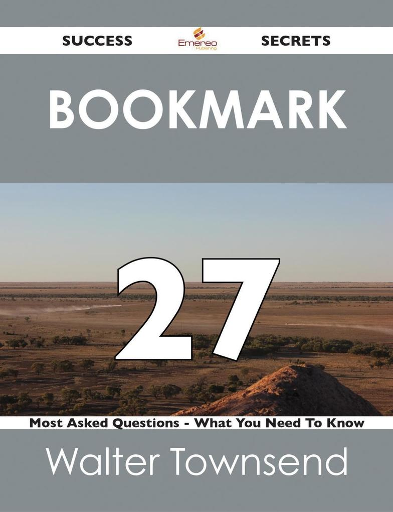 Bookmark 27 Success Secrets - 27 Most Asked Que...
