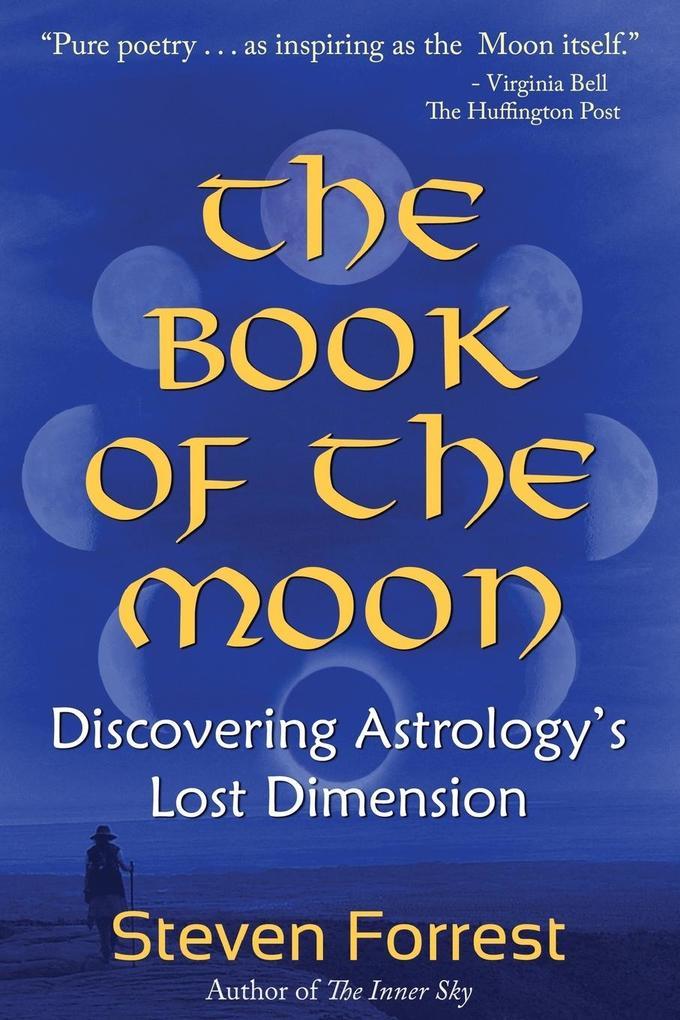 The Book of the Moon als Buch von Steven Forrest